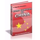 Como Comprar Da China Ganhe Dinheiro!!