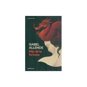 Hija De La Fortuna - Allende, Isabel