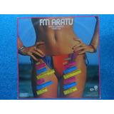 Lp Aratu P/ 1983- Amor E Balanço Verão 1984-coletânea