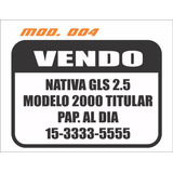 Vendo Auto Cartel X3 Unidades Calco Sticker Vinilo Ploter