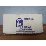 Manteca La Mansa, Pilon De 5 Kg (precio X Kg)