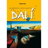 Dalí - Descubriendo Magico Mundo - Jorda - Editorial Oceano