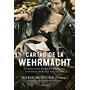 Cartas De La Wehrmacht: La Segunda Guerra Mundial Contada P