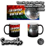Taza Magica Orgullo Gay Sexmentales Tz004 Gaydad Vive En Mi