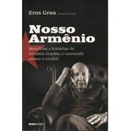 Nosso Armênio - Livro Organizado Por Eros Grau