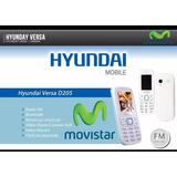 Telefono Hyundai Versa D205i Solo Movistar Nuevos Tiendafisi