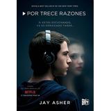 Libro Por Trece 13 Razones - Jay Ashner - Ed. Vyr