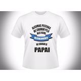 Camiseta Dia Dos Pais Tamanho Sob Consulta