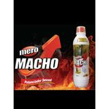 Original Mero Macho Reclama Obsequio.