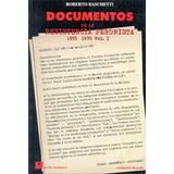 Documentos De La Resistencia Peronista 1 1955 1970 De Basche