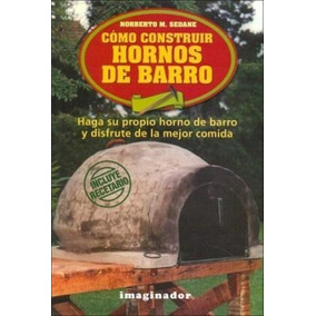 Libro Como Construir Hornos De Barro De Norberto M. Seoane