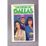 Libro Los Ewing De Dallas Burt Hirschfeld Serie D Televisión