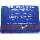 Caixa Fósforo Textil Scavone Sa - Itatiba - Sp - Comp. - A39