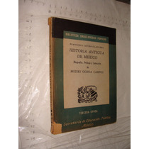 Libro Historia Antigua De Mexico , Francisco Javier Clavije