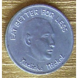 Moneda Ficha Token Usa Nedicks Eat Better Coleccion Muy Rara