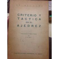 Criterio Y Táctica En El Ajedrez-max Euwe-año 1966