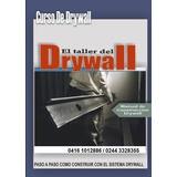 Aprende Todo Sobre Drywall Y Construccion En Seco+videos