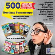 Kit 500 Revistas Passatempo - Diversos Temas