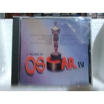 Cd- O Melhor Do Oscar Iv