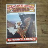 Gran Enciclopedia Canina 117 Alojamiento Alimentación (60)
