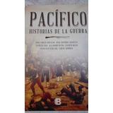 Pacifico Historias De La Guerra Por Varios Autores