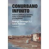 Conurbano Infinito - Rodrigo Zarazaga / Lucas Ronconi