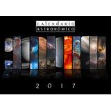 Calendario Astronómico 2017 Y Afiche Vía Lactea $30mil