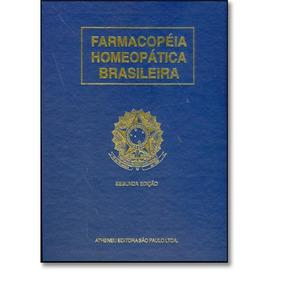 Farmacopeia Homeopatica Brasileira Ii Part Ii -