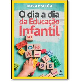 Dia A Dia Da Educação Infantil, O