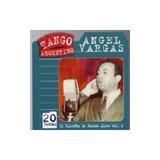 Vargas Angel El Ruiseñor De Buenos Aires Vo Cd Nuevo