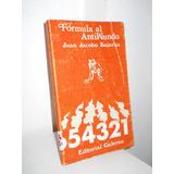 Formula Al Antimundo - Juan Jacobo Bajarlia