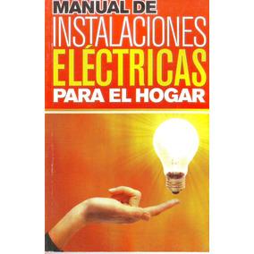 Manual De Instalaciones Electricas Para Hogar Libro Fisico