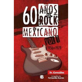 60 A¿os De Rock Mexicano Vol.1 (1956-1979)