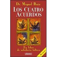 Los Cuatro Acuerdos - Miguel Ruiz - Libro Nuevo