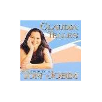 Claudia Telles - Tributo A Tom Jobim Artista: -raro