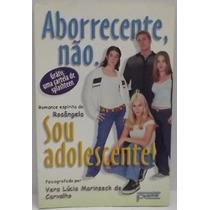 Livro - Aborrecente, Não. Sou Adolescente - Romance Espírita
