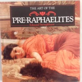 Livro The Art Of The Pre-raphaelites