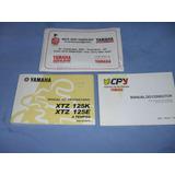 Moto Yamaha Xtz 125 K/ E - Manual Proprietario 2002 A 2006