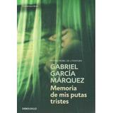 Memoria De Mis Putas Tristes ( Gabriel García Márquez)