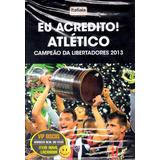 Audiolivro Eu Acredito Atlético Campeão Libertadores 2013