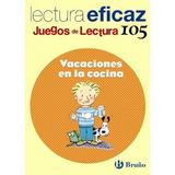 Vacaciones En La Cocina Juego De Lectura (castellano - Mate