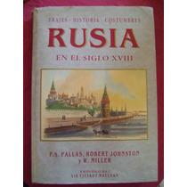 Rusia En El Siglo 18. Trajes / Historia / Costumbres