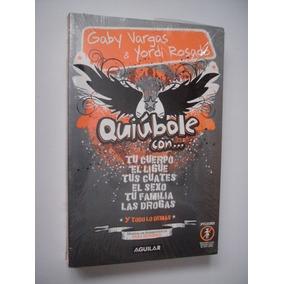 Quiúbole Con... Para Hombres - Gaby Vargas & Yordi Rosado
