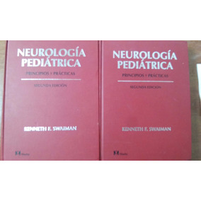 Neurologia Pediatrica 2 Edicion Volumen 1 Y 2
