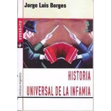 Historia Universal De La Infamia Jorge Luis Borges Octaedro