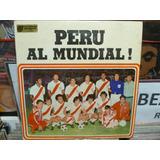 Peru Al Mundial Lp Pocho Rospigliosi Zambo Cavero Polo Campo