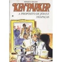 Ken Parker 56 A Propósito Jóias E Tapejara 2006 Frete 10,00