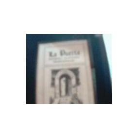 La Puerta.retorno A Las Fuentes Tradicionales.trimestral