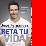 Libros Salvando Vidas Reta Tu Vida. Autor José Fernández 30