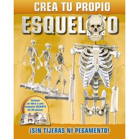 Crea Tu Propio Esqueleto(libro Infantil Y Juvenil)